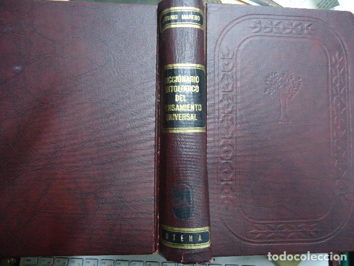 DICCIONARIO ANTOLÓGICO DEL PENSAMIENTO UNIVERSAL 1958 ANTONIO MANERO. IMPRESO EN MÉXICO, 1958. UTE (Libros Antiguos, Raros y Curiosos - Diccionarios)