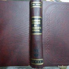 Diccionarios antiguos: DICCIONARIO ANTOLÓGICO DEL PENSAMIENTO UNIVERSAL 1958 ANTONIO MANERO. IMPRESO EN MÉXICO, 1958. UTE. Lote 191710537