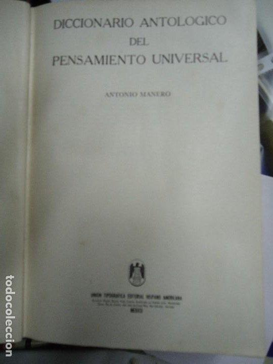 Diccionarios antiguos: Diccionario antológico del pensamiento universal 1958 Antonio Manero. Impreso en México, 1958. UTE - Foto 2 - 191710537