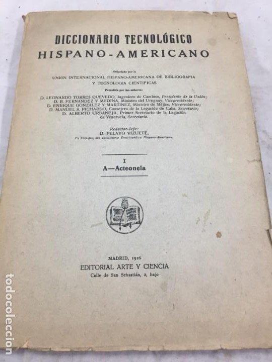 DICCIONARIO TECNOLÓGICO HISPANO-AMERICANO 1926 TOMO I A-ACTEONELA PELAYO VIZUETE ARTE Y CIENCIA (Libros Antiguos, Raros y Curiosos - Diccionarios)