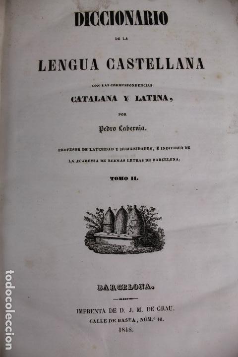 Diccionarios antiguos: L-4058. DICCIONARIO LENGUA CASTELLANA CON CORRESPONDENCIAS CATALANA Y LATINA,P.CABERNIA. 2 T.1844. - Foto 8 - 193221858