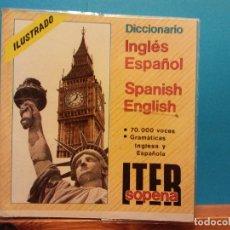 Diccionarios antiguos: DICCIONARIO INGLÉS ESPAÑOL. SPANISH ENGLISH. ITER SOPENA. EDITORIAL RAMON SOPENA. Lote 194652337