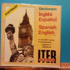 Diccionarios antiguos: DICCIONARIO INGLÉS ESPAÑOL. SPANISH ENGLISH. ITER SOPENA. EDITORIAL RAMON SOPENA. Lote 194652355
