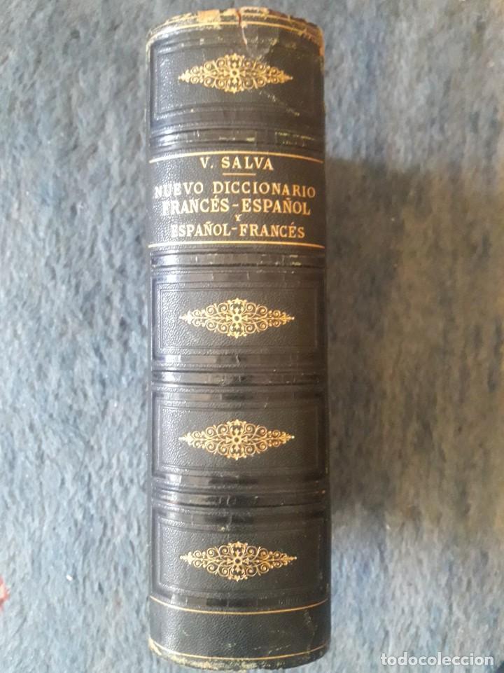 NUEVO DICCIONARIO FRANCÉS-ESPAÑOL / D. VICENTE SALVÁ / LIBRERÍA DE GRANIER HERMANOS, PARÍS 1883 (Libros Antiguos, Raros y Curiosos - Diccionarios)