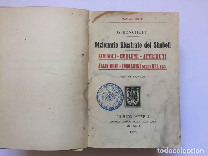 Diccionarios antiguos: RONCHETTI: Dizionario Illustrato dei Simboli (Milán, Hoepli, 1922) 1ª ed. ¡ORIGINAL! Coleccionista - Foto 4 - 194725223