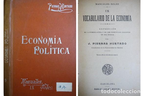 PIERNAS, JOSÉ M. VOCABULARIO DE LA ECONOMÍA. EXPOSICIÓN DE LA NOMENCLATURA Y DE... S.A. (1913). (Libros Antiguos, Raros y Curiosos - Diccionarios)