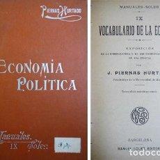 Diccionarios antiguos: PIERNAS, JOSÉ M. VOCABULARIO DE LA ECONOMÍA. EXPOSICIÓN DE LA NOMENCLATURA Y DE... S.A. (1913).. Lote 195171617