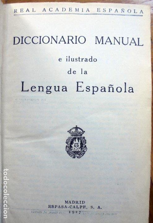Diccionarios antiguos: Diccionario manual e ilustrado de la lengua española. 1927 - Foto 2 - 195207910
