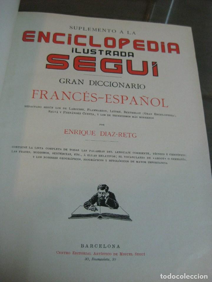 Diccionarios antiguos: Año 1905 GRAN DICCIONARIO FRANCES ESPAÑOL. SUPLEMENTO ENCICLOPEDIA ILUSTRADA SEGUI, BARCELONA - Foto 6 - 196669993