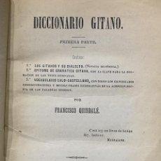 Diccionarios antiguos: (QUINDALÉ) DICCIONARIO GITANO. PRIMERA PARTE. LOS GITANOS Y SU DIALECTO. EPÍTOME DE GRAMÁTICA. Lote 198983563
