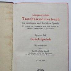 Diccionarios antiguos: LANGENSCHEIDTS TASCHENWÖRTERBUCH DEUTSCH-SPANISCH - EBERHARD VOGEL. Lote 202418836