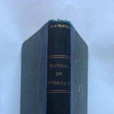 Libri antichi: EUSKERA BIZKAINO ,MANUAL DE CONSERVACIÓN EN EUSKERA BIZKAINO ,BILBAO 1897. Lote 203187916