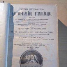 Diccionarios antiguos: NUEVO DICCIONARIO LATINO-ESPAÑOL ETIMOLÓGICO- 18° EDICION 1926. Lote 204311058