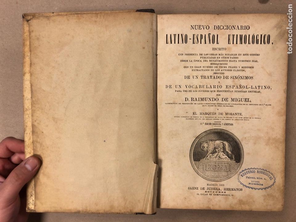 Diccionarios antiguos: NUEVO DICCIONARIO LATINO - ESPAÑOL ETIMOLÓGICO. RAIMUNDO DE MIGUEL. 1893 SÁENZ DE JUBERA HERMANOS ED - Foto 4 - 205102015