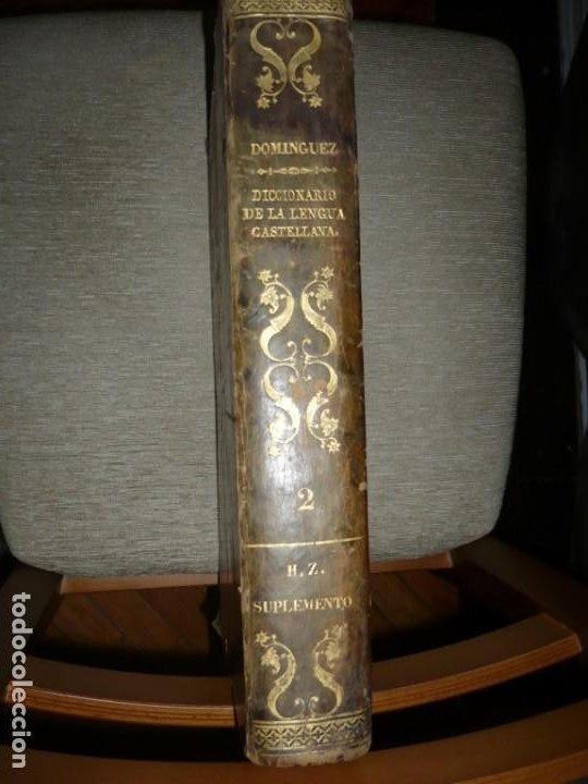 DICCIONARIO NACIONAL DE LA LENGUA ESPAÑOLA R. JOAQUIN DOMINGUEZ 1849 MADRID TOMO II+SUPLEMENTO (Libros Antiguos, Raros y Curiosos - Diccionarios)