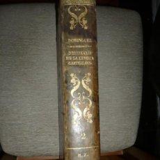 Diccionarios antiguos: DICCIONARIO NACIONAL DE LA LENGUA ESPAÑOLA R. JOAQUIN DOMINGUEZ 1849 MADRID TOMO II+SUPLEMENTO. Lote 205330998