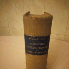 Diccionarios antiguos: DICTIONNAIRE ALLEMAND-FRANCAIS ET FRANCAIS-ALLEMAND,SUCKAU-FIX. 1893. Lote 206413740
