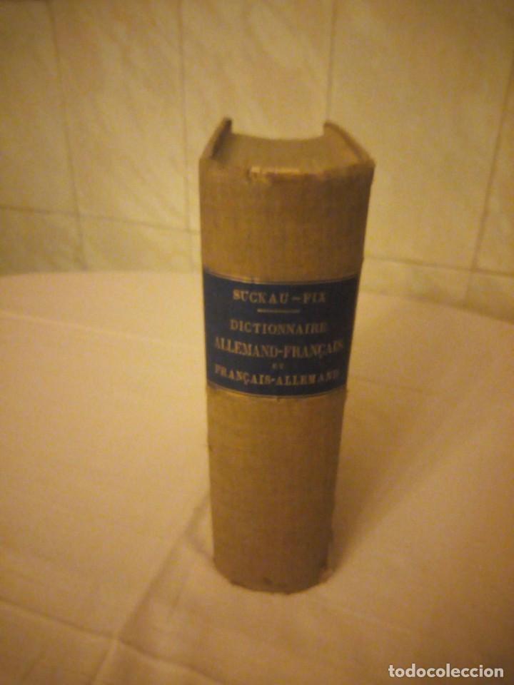 Diccionarios antiguos: DICTIONNAIRE ALLEMAND-FRANCAIS ET FRANCAIS-ALLEMAND,suckau-fix. 1893 - Foto 2 - 206413740