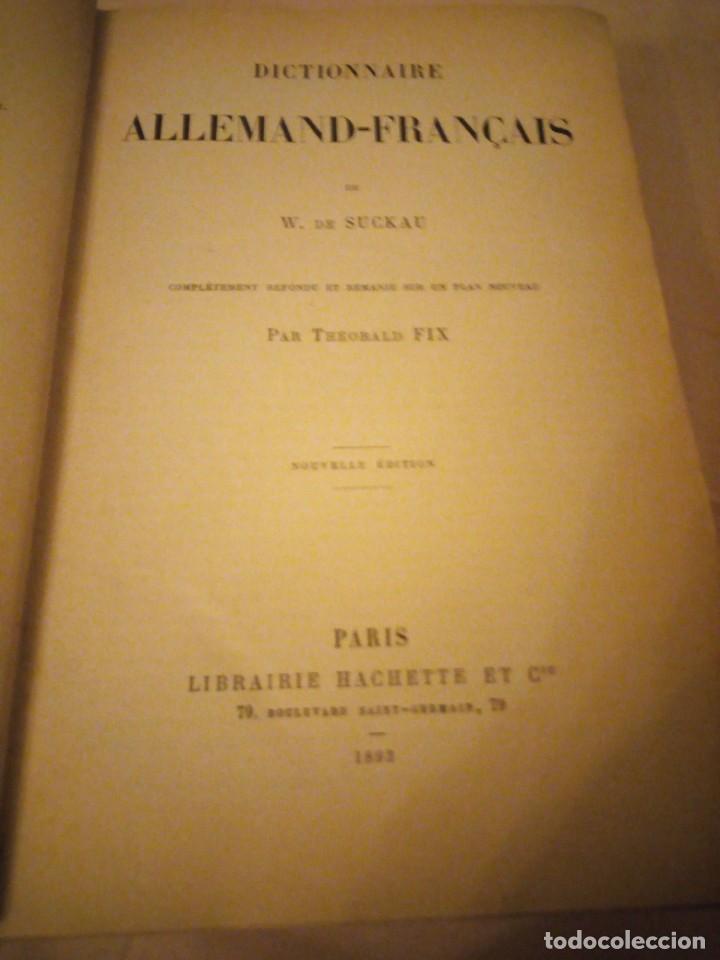 Diccionarios antiguos: DICTIONNAIRE ALLEMAND-FRANCAIS ET FRANCAIS-ALLEMAND,suckau-fix. 1893 - Foto 4 - 206413740