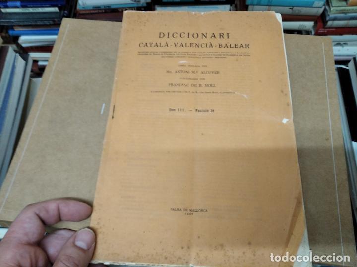 Diccionarios antiguos: IMPRESSIONANT LOT DE 7 FASCICLES DEL DICCIONARI CATALÀ - VALENCIÀ - BALEAR . 1935 - 1937 . MALLORCA - Foto 41 - 207038451