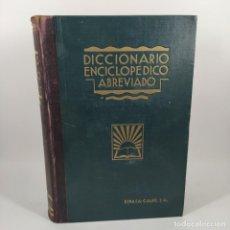 Diccionarios antiguos: LIBRO - DICCIONARIO ENCICLOPEDICO ABREVIADO - ESPASA-CALPE - TOMO 3 - 1933 / Nº12812. Lote 207101167