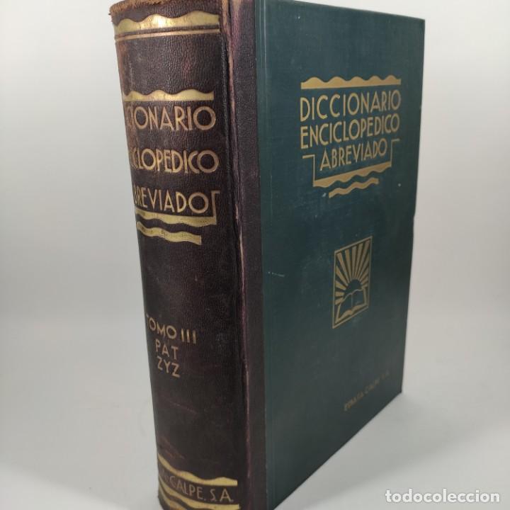 Diccionarios antiguos: LIBRO - DICCIONARIO ENCICLOPEDICO ABREVIADO - ESPASA-CALPE - TOMO 3 - 1933 / Nº12812 - Foto 2 - 207101167