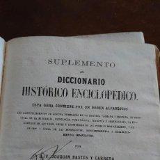 Diccionarios antiguos: SUPLEMENTO AL DICCIONARIO HISTÓRICO ENCICLOPÉDICO AÑO 1854 PRPM 59. Lote 207116112