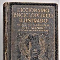 Diccionarios antiguos: DICCIONARIO ENCICLOPÉDICO ILUSTRADO - JOSÉ ALEMANY - LIMPIDA FONS - RAMÓN SOPENA, EDITOR 1932. Lote 207305422
