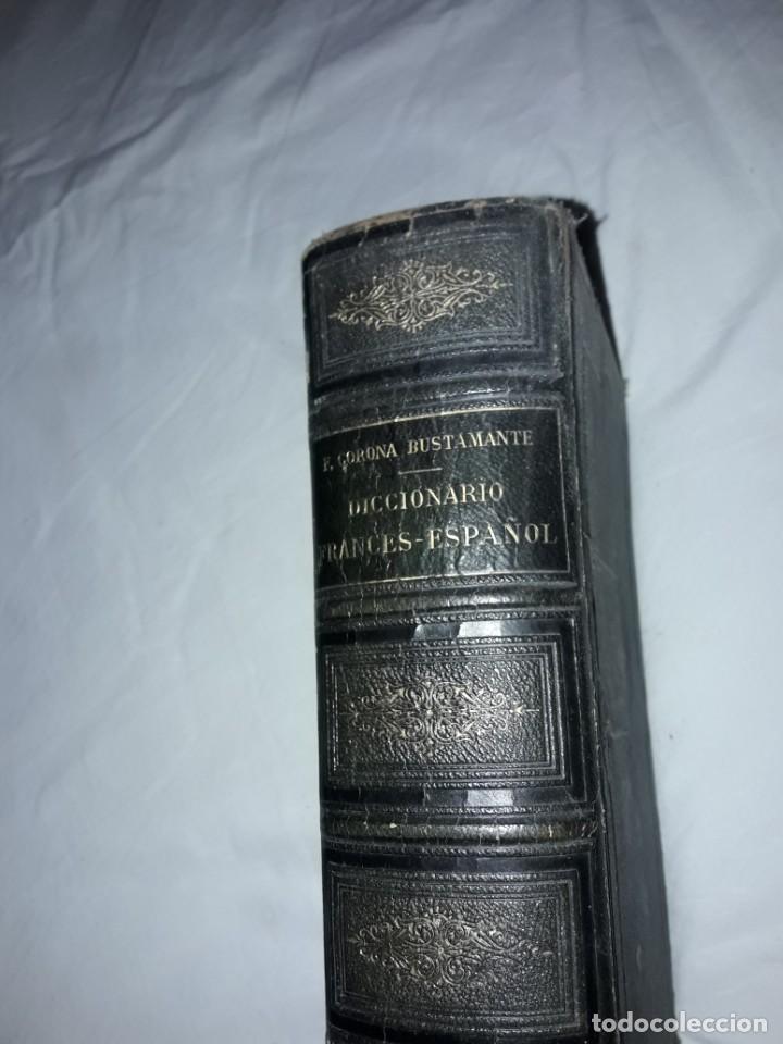 Diccionarios antiguos: F. Corona Bustamante - antiguo Diccionario Francés-Español año 1882 - Foto 4 - 207727272