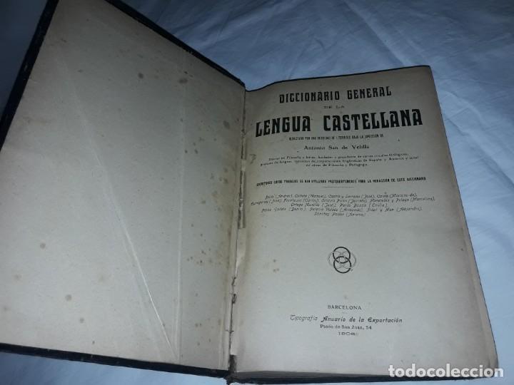 ANTIGUO DICCIONARIO GENERAL LENGUA CASTELLANA ANTONIO SAN DE VELILLA AÑO 1906 (Libros Antiguos, Raros y Curiosos - Diccionarios)