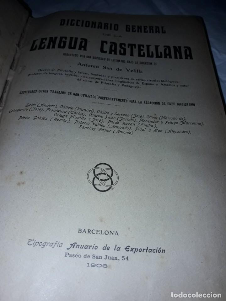 Diccionarios antiguos: Antiguo Diccionario General Lengua Castellana Antonio San de Velilla año 1906 - Foto 2 - 207729357