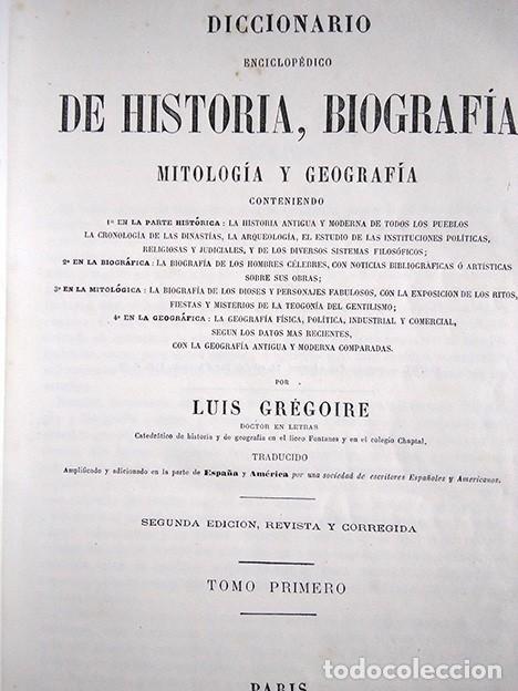 Diccionarios antiguos: Diccionario enciclopédico de historia, biografía, mitología y geografía – Luis Grégoire. 1879 - Foto 8 - 208148313