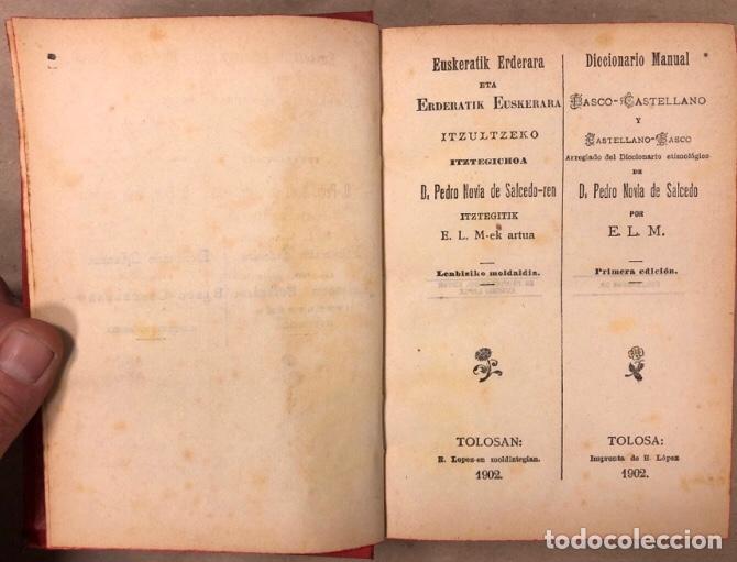 Diccionarios antiguos: DICCIONARIO BASCO - CASTELLANO Y CASTELLANO - BASCO. PEDRO NOVIA DE SALCEDO. 1902 (TOLOSA). - Foto 3 - 208176241