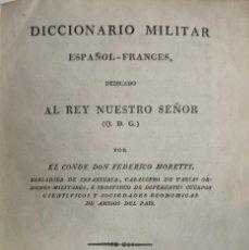 Diccionarios antiguos: DICCIONARIO MILITAR ESPAÑOL-FRANCÉS. MADRID, 1828.. Lote 208418973