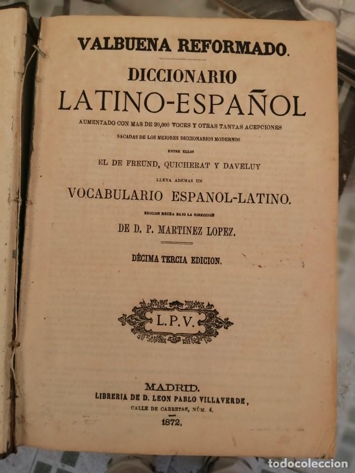 VALBUENA REFORMADO. DICCIONARIO LATINO-ESPAÑOL. EDICIÓN DE 1872 (Libros Antiguos, Raros y Curiosos - Diccionarios)