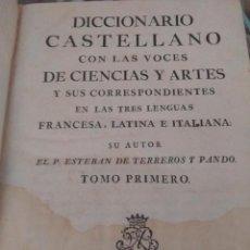 Diccionarios antiguos: DICCIONARIO ESTEBAN TERREROS T I IMPRENTA IBARRA PRIMERA EDICIÓN 1786. Lote 210756766