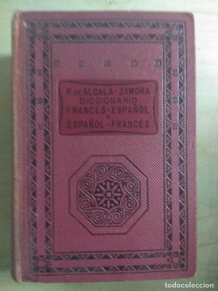 DICCIONARIO FRANCÉS - ESPAÑOL, ESPAÑOL - FRANCÉS, ALCALÁ-ZAMORA, PARIS 1948 (Libros Antiguos, Raros y Curiosos - Diccionarios)