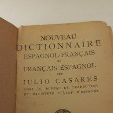 Diccionarios antiguos: NOUVEAU DICTIONNAIRE ESPAGNOL-FRAN_AIS. JULIO CASARES. Lote 212377470