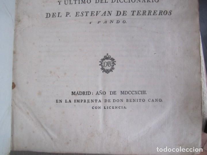 Diccionarios antiguos: LOS TRES ALFABETOS VOCES CIENCIAS Y ARTES ESTEBAN DE TERREROS 1793 MADRID TOMO 4 - Foto 4 - 213072565