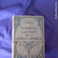 Diccionarios antiguos: DICCIONARIO ILUSTRADO DE LA LENGUA ESPAÑOLA ARISTOS 1939 RAMÓN SOPENA. Lote 214241031