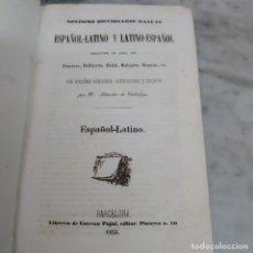 Diccionarios antiguos: PRPM 62 NOVÍSIMO DICCIONARIO MANUAL ESPAÑOL LATINO Y LATINO ESPAÑOL . 1853. Lote 214556820