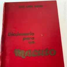 Diccionarios antiguos: DICCIONARIO PARA UN MACUTO. Lote 215663061