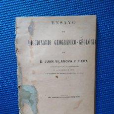 Diccionarios antiguos: ENSAYO DE DICCIONARIO GEOGRAFICO GEOLOGICO 1884 VILANOVA Y PIERA DICTIONNAIRE GEOGRAPHIQE GEOLOGIQUE. Lote 215678713