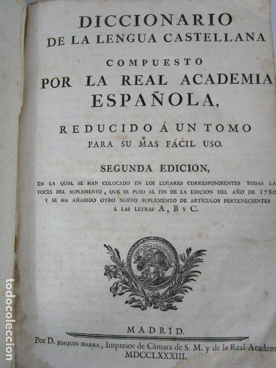 DICCIONARIO DE LA LENGUA CASTELLANA - SEGUNDA EDICIÓN - J. IBARRA - AÑO 1783 -CONFISCADO SELLO U.G.T (Libros Antiguos, Raros y Curiosos - Diccionarios)