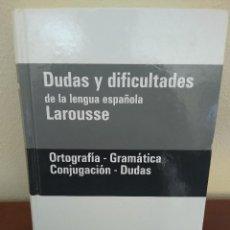 Diccionarios antiguos: DUDAS Y DIFICULTADES DE LA LENGUA ESPAÑOLA LAROUSSE. Lote 217234118