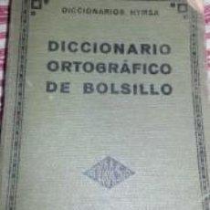 Diccionarios antiguos: DICCIONARIO ORTOGRÁFICO DE BOLSILLO. EDICIONES HYMSA. 1935. Lote 217544091