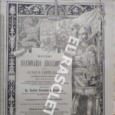 Diccionarios antiguos: ANTIGUO CUADERNO Nº 43 DICCIONARIO ENCICLOPEDICO DE LA LENGUA CASTELLANA D. DELFIN DONADIU Y PUIGNAU. Lote 219612967