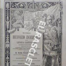Diccionarios antiguos: ANTIGUO CUADERNO Nº 47 DICCIONARIO ENCICLOPEDICO DE LA LENGUA CASTELLANA D. DELFIN DONADIU Y PUIGNAU. Lote 219613263