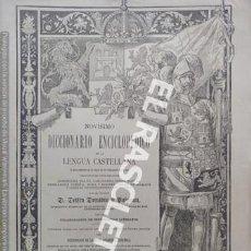 Diccionarios antiguos: ANTIGUO CUADERNO Nº 48 DICCIONARIO ENCICLOPEDICO DE LA LENGUA CASTELLANA D. DELFIN DONADIU Y PUIGNAU. Lote 219613317