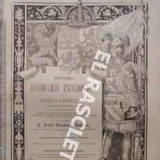 Diccionarios antiguos: ANTIGUO CUADERNO Nº 62 DICCIONARIO ENCICLOPEDICO DE LA LENGUA CASTELLANA D. DELFIN DONADIU Y PUIGNAU. Lote 219614353